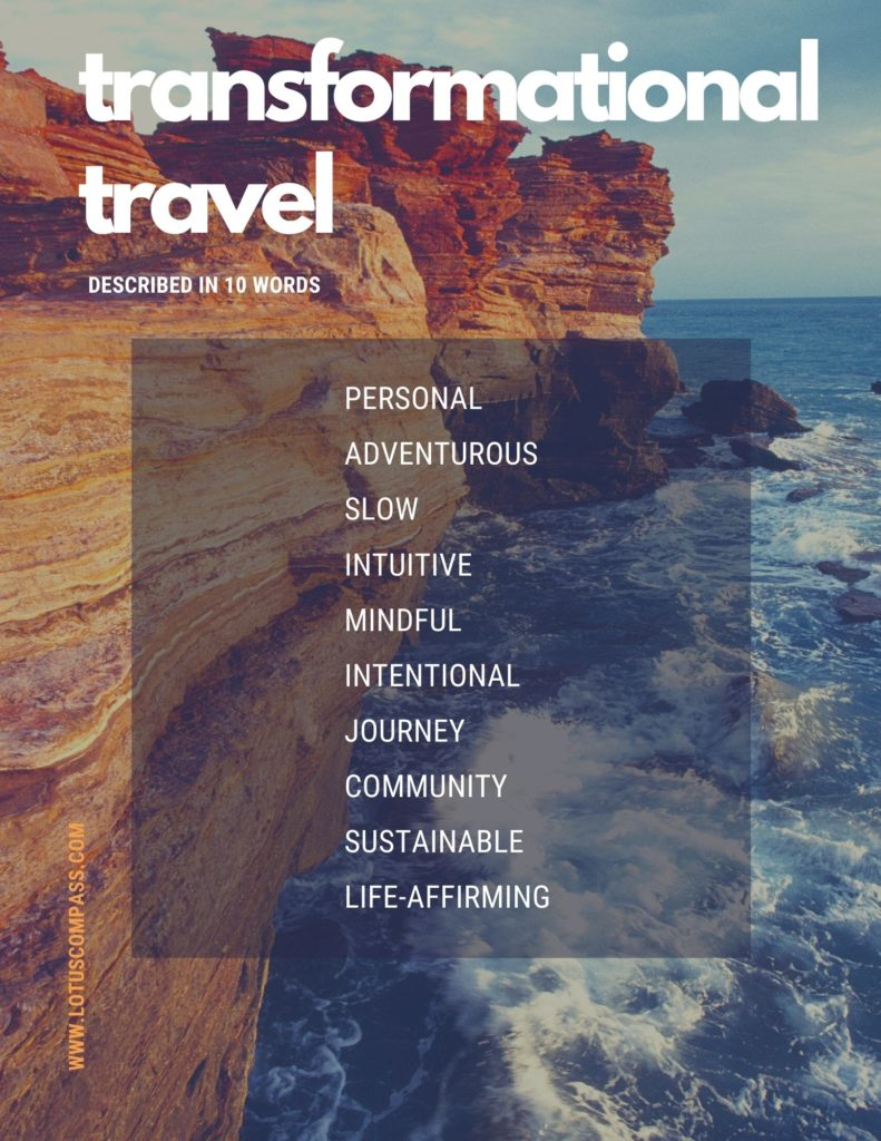 Transformational Travel