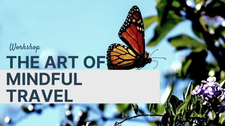 The Art of Mindful Travel